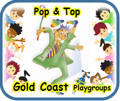 Gold Coast Pop & Top Playgroup